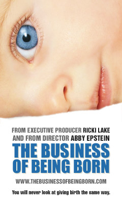 """The Business of Being Born"" Movie Review"