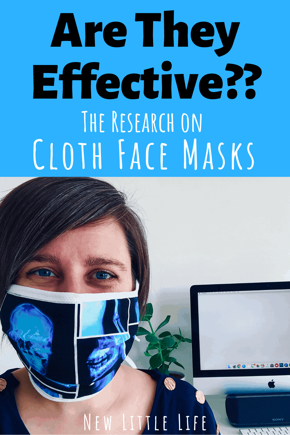 Research on Cloth Face Masks – ARE THEY EFFECTIVE??