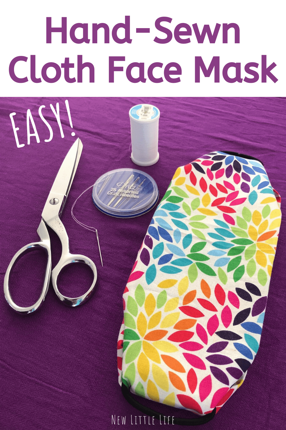 Easy Mask Hand-Sew DIY Cloth Face Mask Tutorial